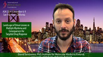 Landscape of Driver Lesions in Multiple Myeloma and Consequences for Targeted Drug Response  David Tamborero, PhD